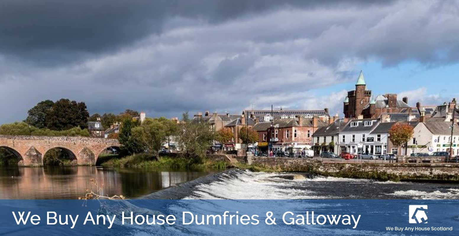 We Buy Any House Dumfries And Galloway