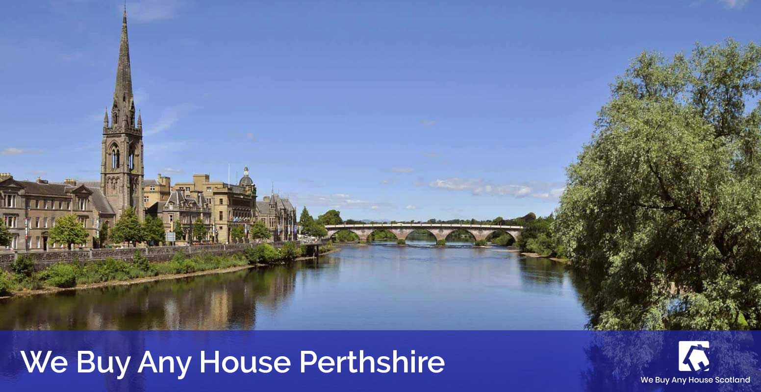 We Buy Any House Perthshire